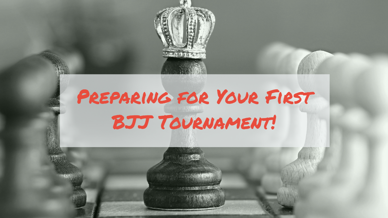 preparing for your first bjj tournament